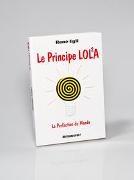 Alain-Yann Mohr,  Barbara Martinez, Rene Egli, René Egli,  René Egli - Le principe Lola - La Perfection du Monde