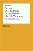 Seneca, Lucius A Seneca, Gerhar Krüger, Gerhard Krüger - Über die Muße; Über die Vorsehung. De otio; De providentia