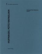 Karl Hufnagel, Heinz Wirz - Hufnagel Pütz Rafaelian (Berlin)