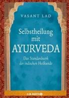 Vasant Lad - Selbstheilung mit Ayurveda