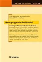 Klaus-W. Bramann, M. Buchmann, Schikowski. Michael, Braman, Klaus-W. Bramann, Klaus-Wilhelm Bramann... - Warengruppen im Buchhandel