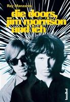 Ray Manzarek, Kirsten Borchardt - Die Doors, Jim Morrison und ich