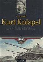 Franz Kurowski - Feldwebel Kurt Knispel