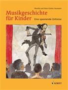 Heuman, Heumann, Hans-Günte Heumann, Hans-Günter Heumann, Monik Heumann, Monika Heumann... - Musikgeschichte für Kinder