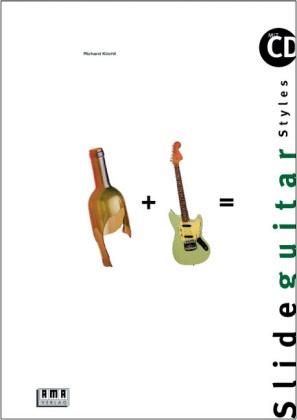 Richard Köchli - Slide Guitar Styles, m. CD-Audio