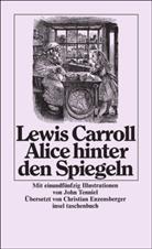 Lewis Carroll, John Tenniel - Alice hinter den Spiegeln