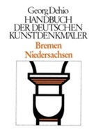 Georg Dehio, Dehio Vereinigung, Dehio-Vereinigung e.V., Kurt Eichwalder, Ger Weiss, Gerd Weiß - Handbuch der Deutschen Kunstdenkmäler: Bremen, Niedersachsen