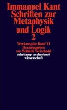 Immanuel Kant, Wilhel Weischedel, Wilhelm Weischedel - Schriften zur Metaphysik und Logik. Tl.2