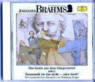 Wolfgang Rogge, Will Quadflieg, Jochen Schenk, Helmut Zierl, Wolfgang Rogge - Wir entdecken Komponisten; Audio-CDs: Johannes Brahms, 1 Audio-CD (Hörbuch)