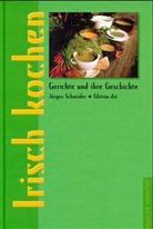 Jürgen Schneider - Irisch kochen