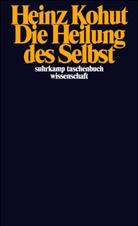 Heinz Kohut - Die Heilung des Selbst