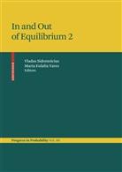 Eulália Vares, Vlada Sidoravicius, Vladas Sidoravicius, Vladas (Hrsg.) Sidoravicius, Maria Eulália Vares, Maria Eulalia (Hrsg.) Vares - In and Out of Equilibrium 2