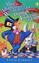 Lewis Carroll, John Tenniel, John Tenniel - Alice's Adventures in Wonderland and Through the Looking Glass