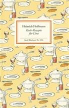 Heinrich Hoffmann, Monik Hessenberg, Monika Hessenberg - Koch-Rezepte für Lina