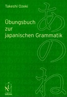 Takeshi Ozeki - Übungsbuch zur japanischen Grammatik
