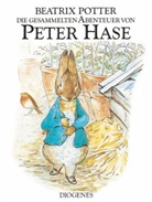 Beatrix Potter - Die gesammelten Abenteuer von Peter Hase