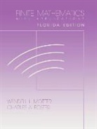 Foster, Charles A. Foster, Motter, Wendell Motter - Finite Mathematics with Applications