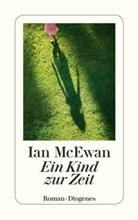 Ian McEwan - Ein Kind zur Zeit