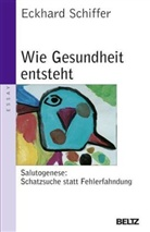 Eckhard Schiffer - Wie Gesundheit entsteht