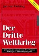 Helsin, Jan va Helsing, Jan van Helsing, Jan U Holey, Jan Udo Holey, Stein - Der Dritte Weltkrieg