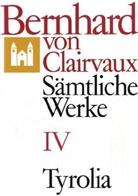 Bernhard von Clairvaux, Bernhard von Clairvaux, Gerhard B Winkler, Gerhard B. Winkler - Sämtliche Werke. Bd.4
