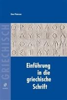 Uwe Petersen - Einführung in die griechische Schrift