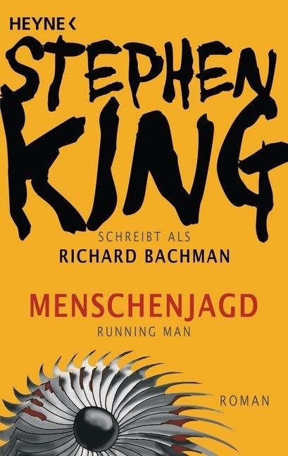 Stephen King - Menschenjagd - Running Man - Roman