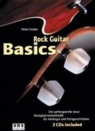 Peter Fischer - Rock Guitar Basics, m. 2 Audio-CDs