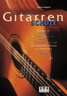 Hubert Käppel - Käppels Gitarrenschule, m. CD-Audio