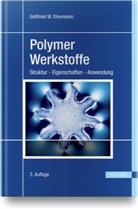 Gottfried Ehrenstein, Gottfried W. Ehrenstein, Gottfried Wilhelm Ehrenstein - Polymer-Werkstoffe