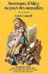 Lewis Carroll, John Tenniel, Morton N. Cohen - Aventures D''alice Au Pays Des Merveilles