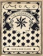 Sam Clark, Samantha Clark, Samuel Clark, Pia Tryde, Sam and Sam Clark - Moro Cookbook