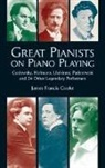 Cooke, James Francis Cooke, James Francis (EDT) Cooke, Godowsky - Great Pianists on Piano Playing