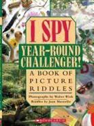 J Marzollo, Jean Marzollo, Walter Wick, Walter Wick - I Spy Year Round Challenger