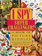 Jean Marzollo, Walter Wick, Walter Wick - I Spy Super Challenger!