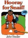 John Stadler, John Stadler, Harcourt School Publishers - Hooray for Snail!