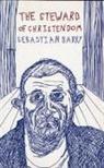 Sebastian Barry, Collectif - The Steward of Christendom