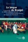 Sabine Schmitz - La langue de Bruegel