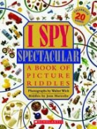 Jean Marzollo, Jean/ Wick Marzollo, Walter Wick, Walter Wick - I Spy Spectacular