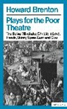 Howard Brenton, Collectif - Plays for the Poor Theatre