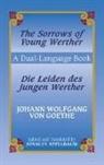Stanley/ Goethe Appelbaum, Johann Wolfgang von Goeth, Johann Wolfgang Von Goethe, Stanley Appelbaum - The Sorrows of Young Werther/Die Leiden Des Jungen Werther