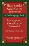 Friedrich Netzsche, Friedrich Nietzsche, Friedrich Wilhelm Nietzsche, Friedrich Wilhelm/ Appelbaum Nietzsche, Stanley Appelbaum - Thus Sprach Zarathustra / Also Spra