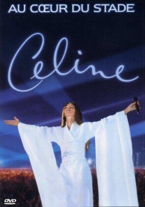Céline Dion - Au coeur du stade