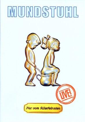 Mundstuhl (Comedy Kings) - Nur vom Allerfeinsten - Live