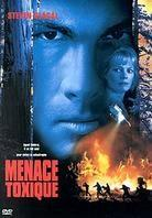 Menace toxique - Fire Down Below