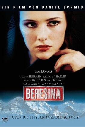 Beresina - Oder die letzten Tage der Schweiz