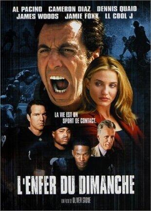 L'enfer du dimanche (1999) (Version inédite)