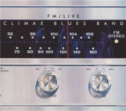 Climax Blues Band - Fm Live (Remastered)
