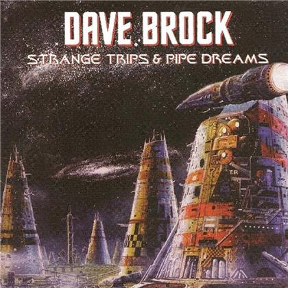 Dave Brock - Strange Trips And Pipe Dreams