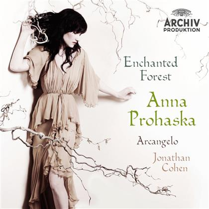Anna Prohaska & Jonathan Cohen - Enchanted Forest - Archiv Productions